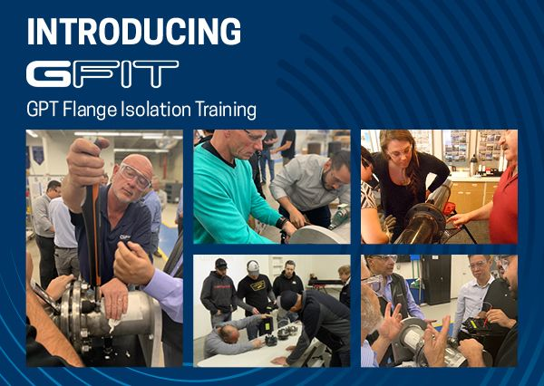 GPT Flange Isolation Training